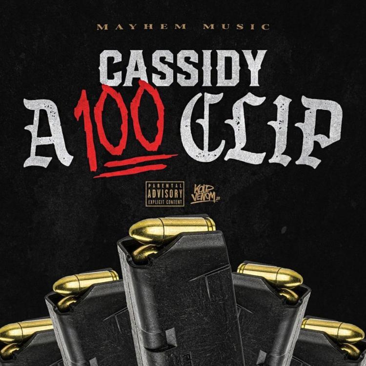 Cassidy - A 100 Clip Mp3 Download