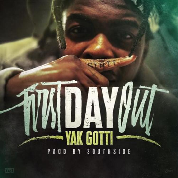 Yak Gotti - First Day Out Mp3 Download