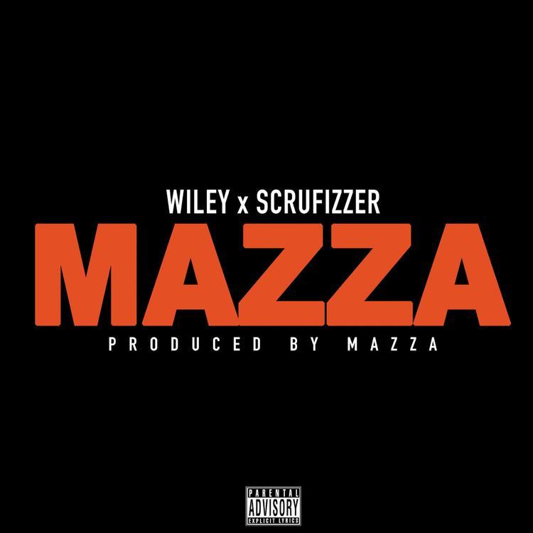 Wiley - Mazza Ft Scrufizzer