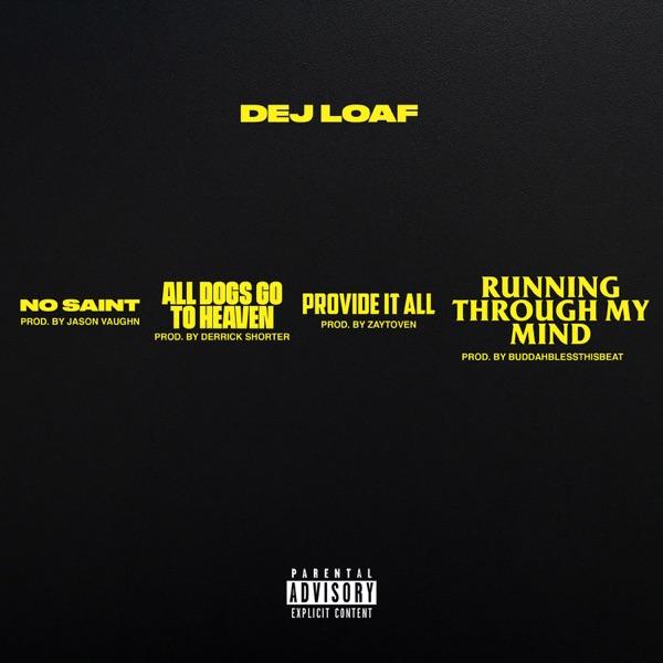 Dej Loaf Drops New EP No Saint